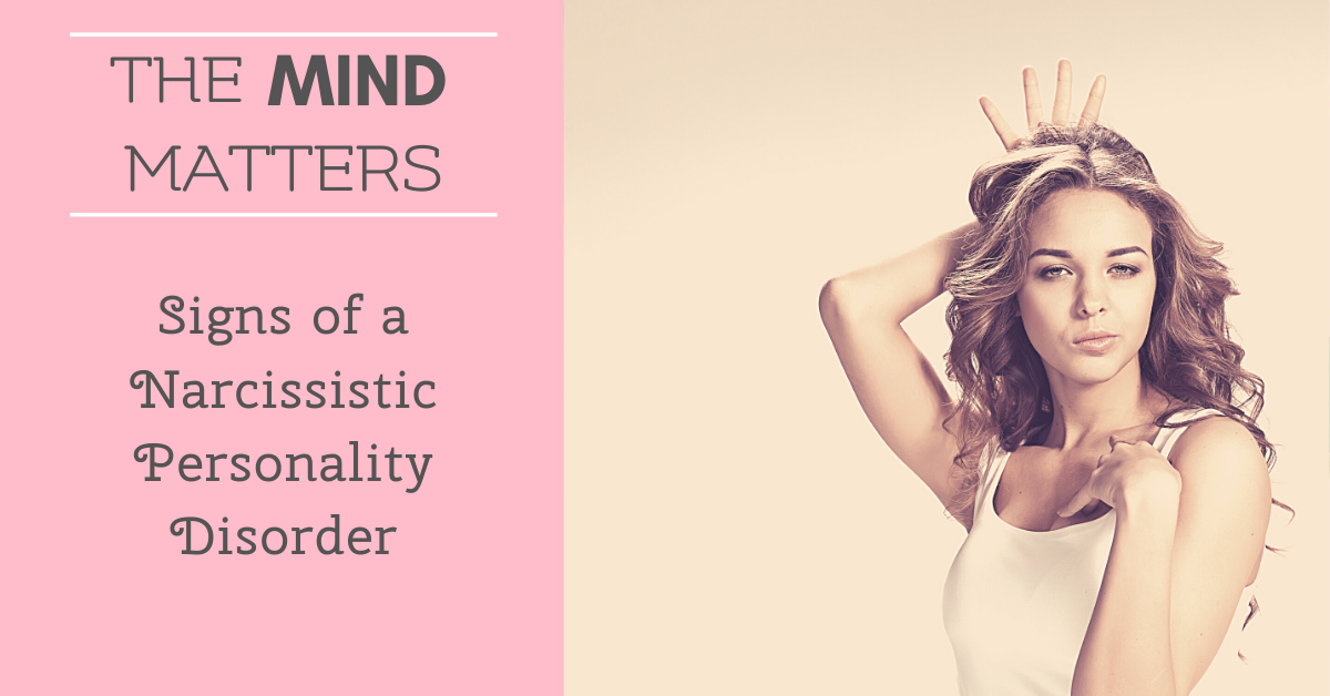 Signs of a Narcissistic Personality Disorder